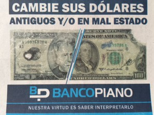 Dólares mal estado Banco Piano