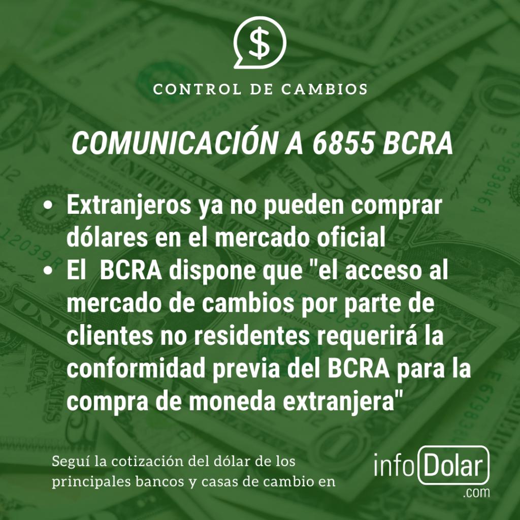 Comunicación A 6855 residentes no pueden comprar dólares