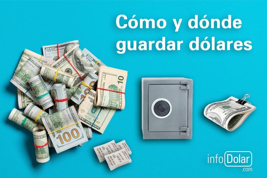 Cómo y dónde guardar dólares